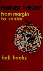 Feminist theory from margin to center (1984, South End Press)
