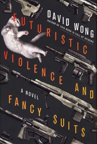 Futuristic violence and fancy suits (Harcover, 2015, Thomas Dunne Books / St. Martin's Press)