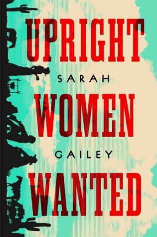 Upright Women Wanted (2020, Tor)
