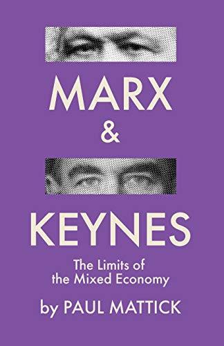 Marx and Keynes (2020, Pattern Books)