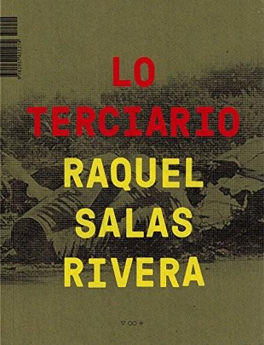 Lo terciario / The Tertiary (paperback, 2018, Timeless, Infinite Light)