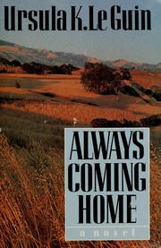 Always coming home (1985, Harper & Row)