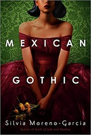 Mexican Gothic (2020, Random House Publishing Group)