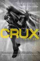 Crux (2013, Angry Robot)