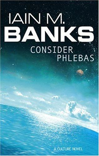 Consider Phlebas (2003, Orbit)