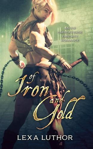 Of Iron and Gold (2020, Luthor Publishing)