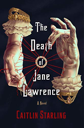 The Death of Jane Lawrence (2021, St. Martin's Press)