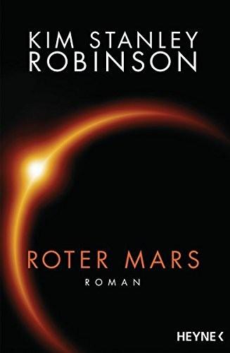 Roter Mars (paperback, 2015, Heyne Verlag)