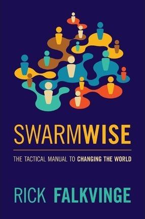 Swarmwise (Paperback, Createspace Independent Publishing Platform)