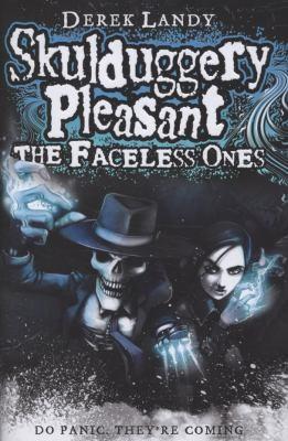 Skulduggery Pleasant The Faceless Ones (2009, HarperCollins Children's Books)