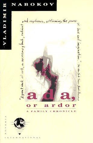 Ada, or, Ardor, a family chronicle (1990, Vintage Books)