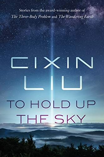 To Hold Up the Sky (hardcover, 2020, Tor Books)
