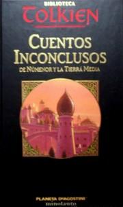 Cuentos Inconclusos de Númenor y la Tierra Media (Spanish language, 2002, Ediciones Minotauro)