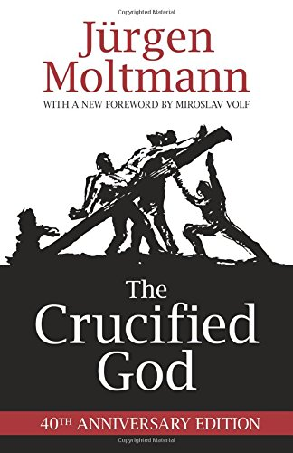 The Crucified God (Paperback, 1974, Fortress Press)