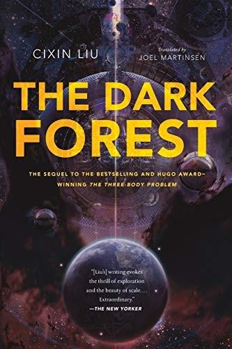 Dark Forest (paperback, 2016, Tor Trade, Liu Cixin)