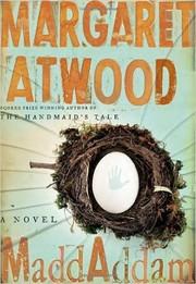 MaddAddam (2013, Nan A. Talese/Doubleday)