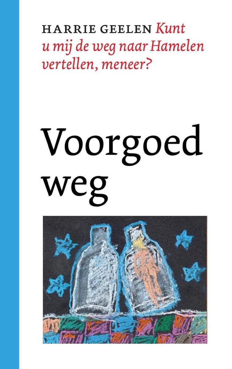 Voorgoed weg (Paperback, 2018, Van Oorschot)