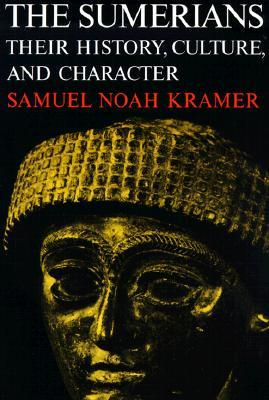 The Sumerians (Paperback, 1971, University Of Chicago Press)