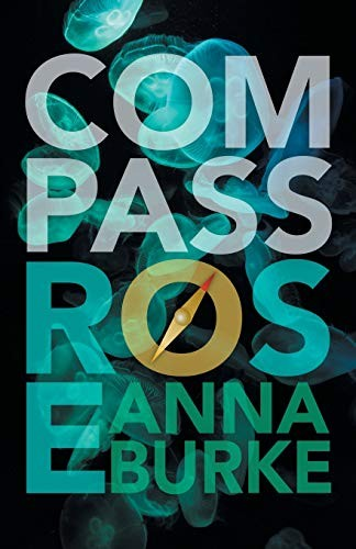 Compass Rose (2018, Bywater Books)