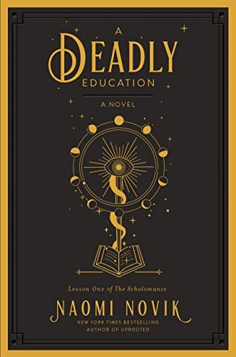 A Deadly Education (hardcover, 2020, Del Rey)