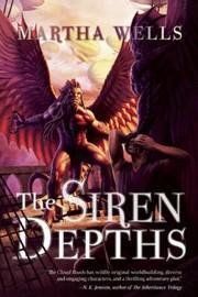 The Siren Depths (2012, Night Shade Books)