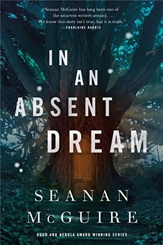 In an Absent Dream (2019, Tor.com)