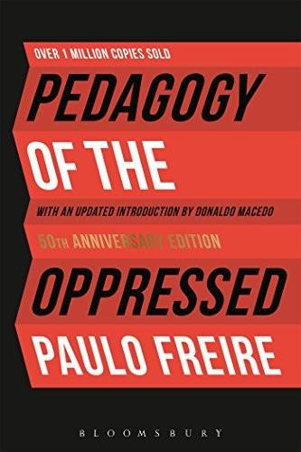 Pedagogy of the Oppressed (Paperback, 2018, Bloomsbury Academic)