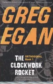 The Clockwork Rocket                              Orthogonal (2012, Orion Publishing Co)