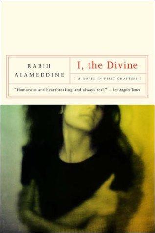 I, the Divine (2002, W. W. Norton & Company)