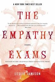 The Empathy Exams (2014, Graywolf Press)