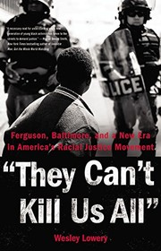 They Can't Kill Us All (2016, Little, Brown and Company)