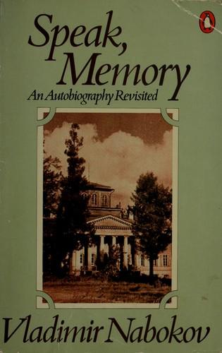 Speak, memory (Paperback, Undetermined language, 1982, Penguin)