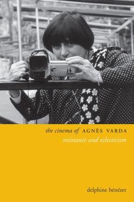 The Cinema of Agnes Varda (2014, Columbia University Press)