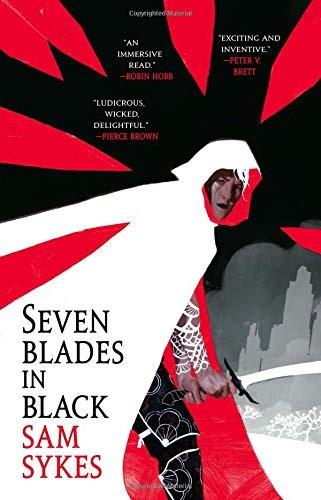 Seven Blades in Black (2019, Orbit)