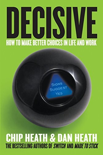 Decisive (Hardcover, 2013, Currency)