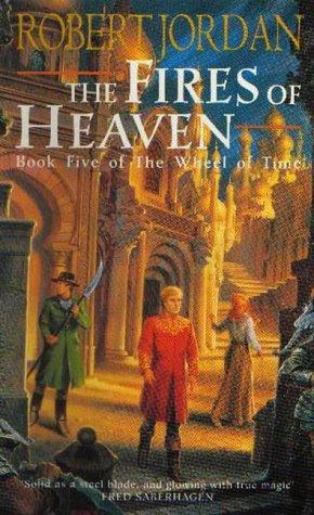 The Fires of Heaven (Wheel of Time) (Paperback, 1994, Orbit)