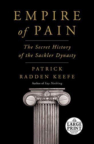 Empire of Pain (2021, Random House Large Print)