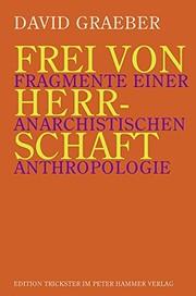 Frei von Herrschaft (German language, 2008, Peter Hammer Verlag)