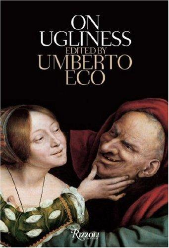 On Ugliness (Hardcover, 2007, Rizzoli)