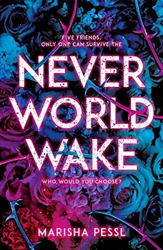 Neverworld Wake (2018, scholastic uk)