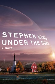 Under the Dome (Hardcover, 2009, Scribner)