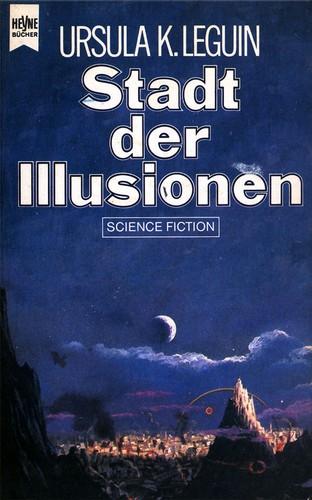 Stadt der Illusionen (German language, 1982, Heyne)
