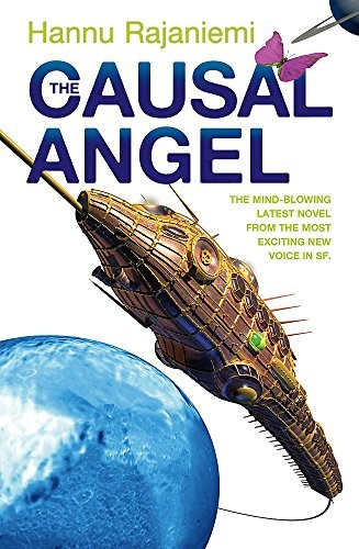 The Causal Angel (2014, Gollancz)