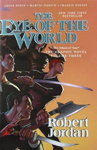 The Eye of the World (hardcover, 2013, Tor Books)