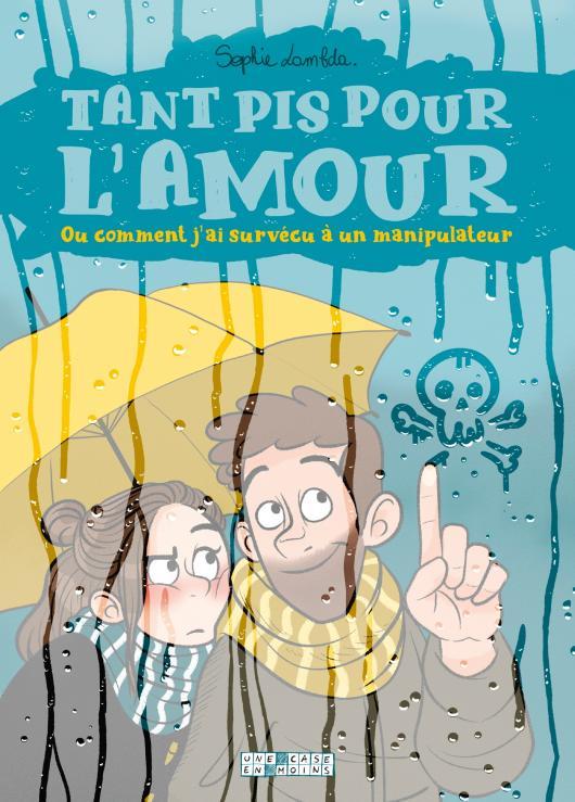 Tant pis pour l'amour (français language, 2019, Delcourt)