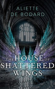 The House of Shattered Wings (2001, Gollancz)