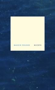 Bluets (2009, Wave Books)