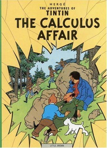 The Calculus Affair (The Adventures of Tintin) (Paperback, 1976, Little, Brown Young Readers)