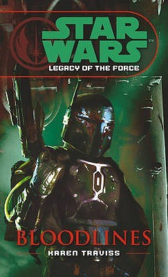 Legacy of the Force: Bloodlines (Paperback, 2006, Arrow)