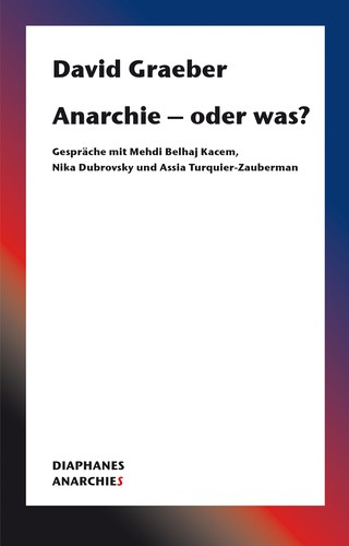 Anarchie – oder was? (Paperback, German language, 2020, Diaphanes)